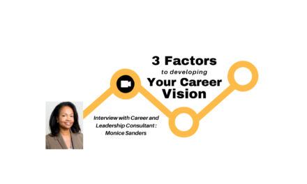 3 Factors to Developing Your Career Vision