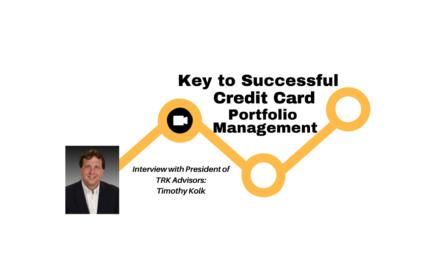 Keys to Successful Credit Card Portfolio Management